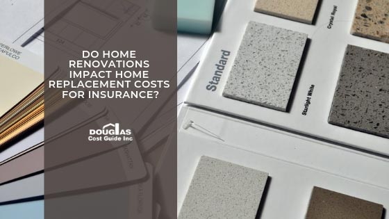 How Home Renovations Impact Your House Insurance