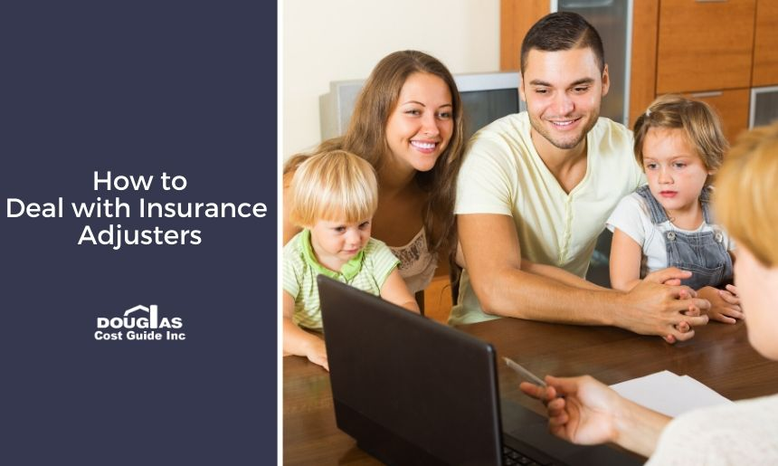 How To Deal with Insurance Adjusters